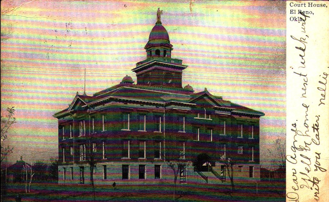 Court House El Reno ca 1905 Tommy Neathery Collection