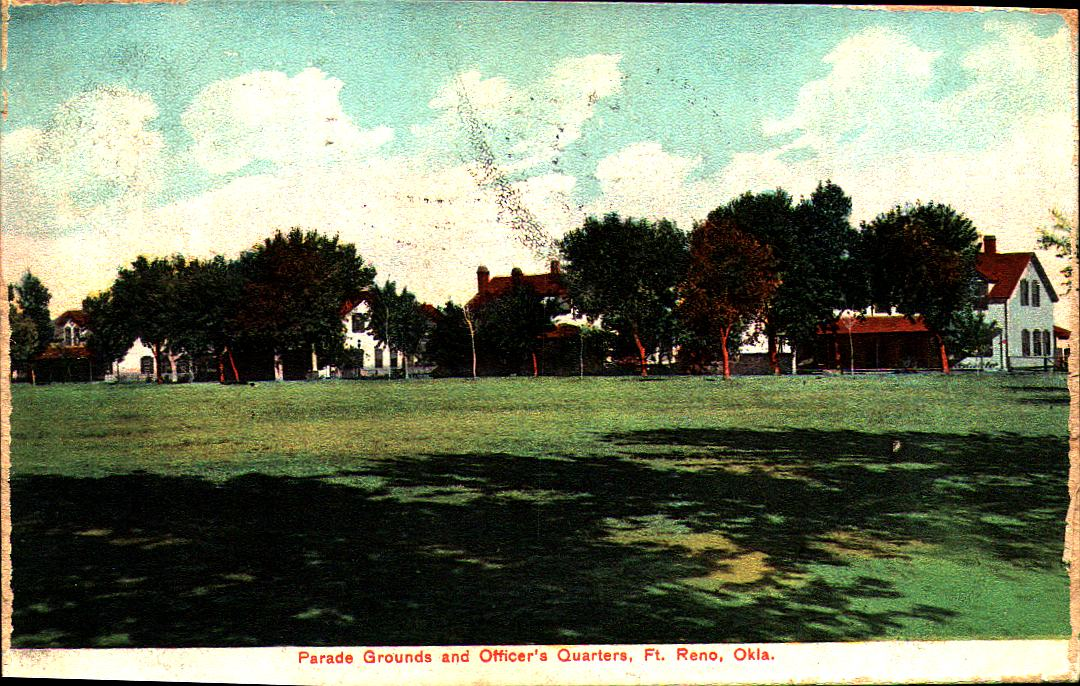 Fort Reno Parade Grounds and Officers Quarters ca 1908 Tommy Neathery Collection