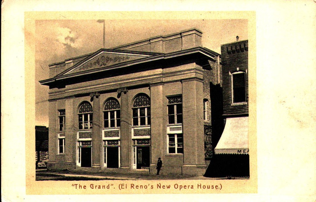 Opera House The Grand aka El Reno's New Opera House Tommy Neathery Collection